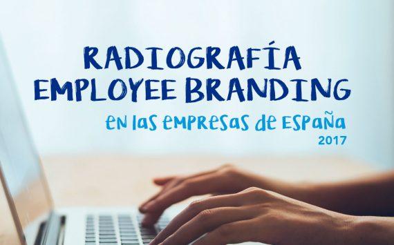 Presentada la radiografía del Employee Branding en las empresas de España 2017