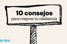 10 consejos para mejorar tu resiliencia
