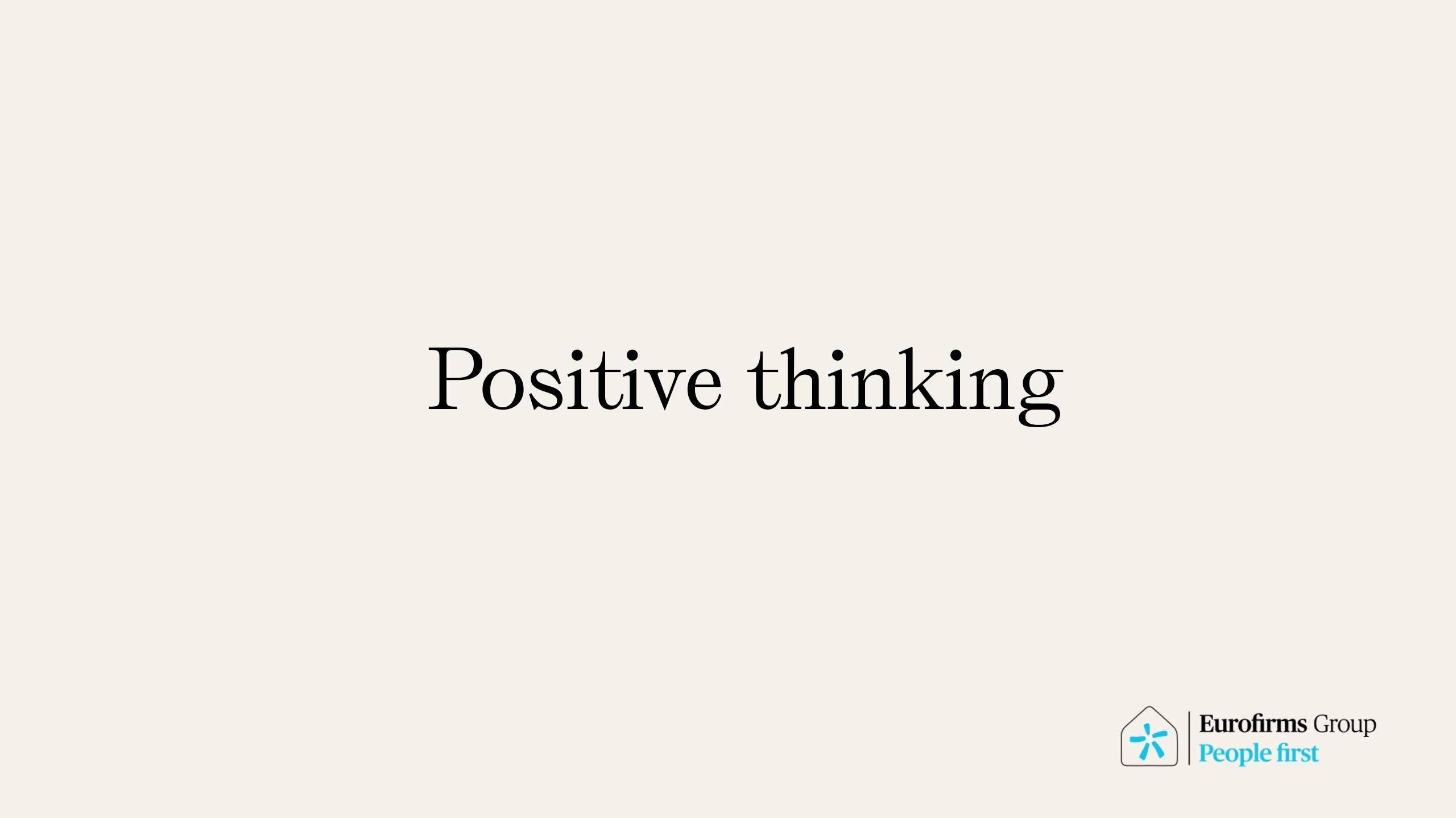 7 ways to keep positive thinking